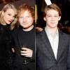 Taylor Swift, Ed Sheeran, and Joe Alwyn