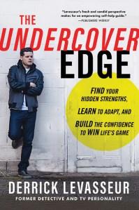 Derrick Levasseur's 'The Undercover Edge'