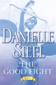 Danielle Steel The Good Fight Book Cover 25 Things