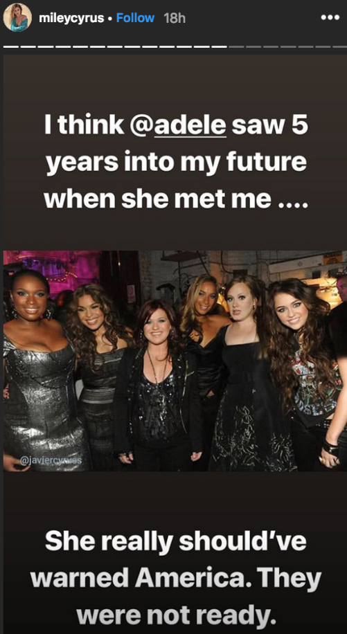 """miley-cyrus-adele-kelly-clarkson-jennifer-hudson - The Happy Hippie Foundation founder poked fun at her Bangerz era with a picture of herself with the five powerhouse singers. """"I think @adele saw five years into my future when she met me … She really should've warned America,"""" she joked."""