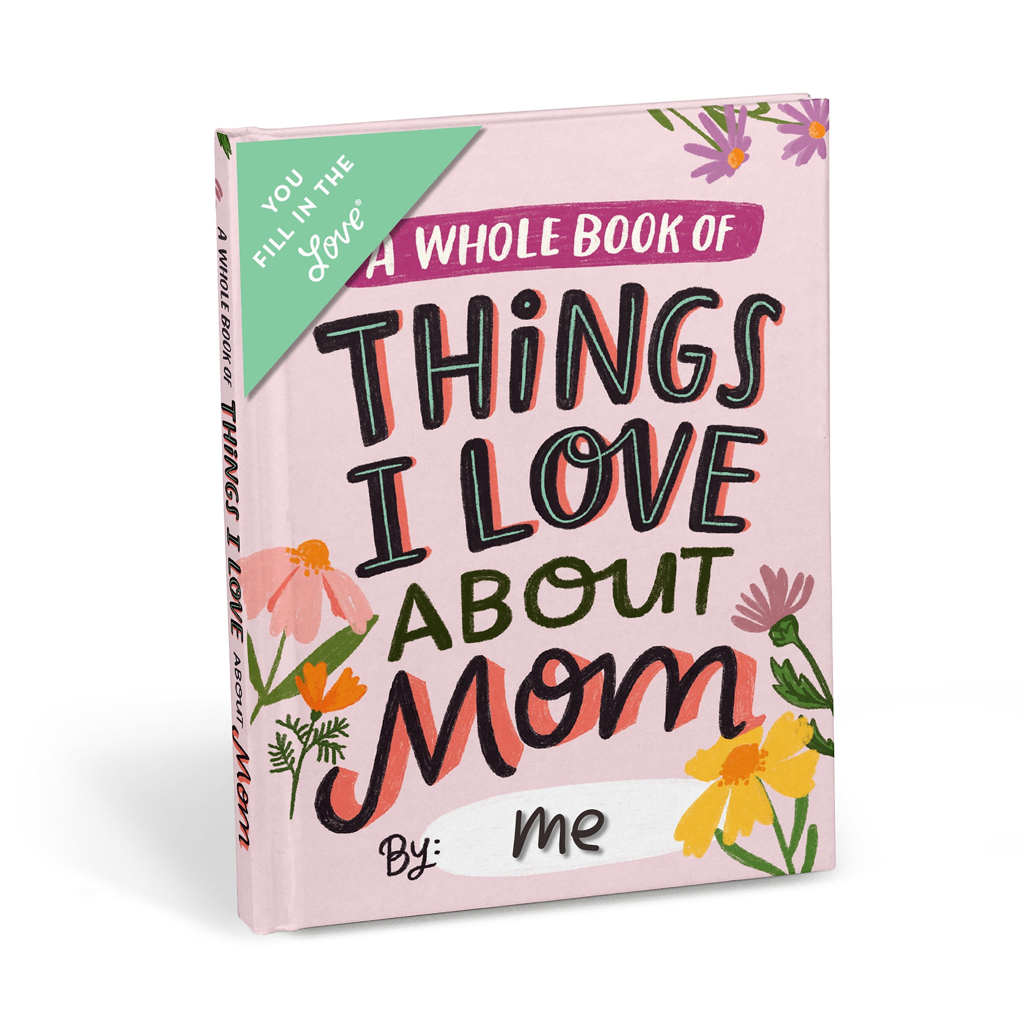 Emily-McDowell-&-Friends-About-Mom-Fill-in-the-Love-Book - Make Mother's Day personal with a fill-in-the-blank book.