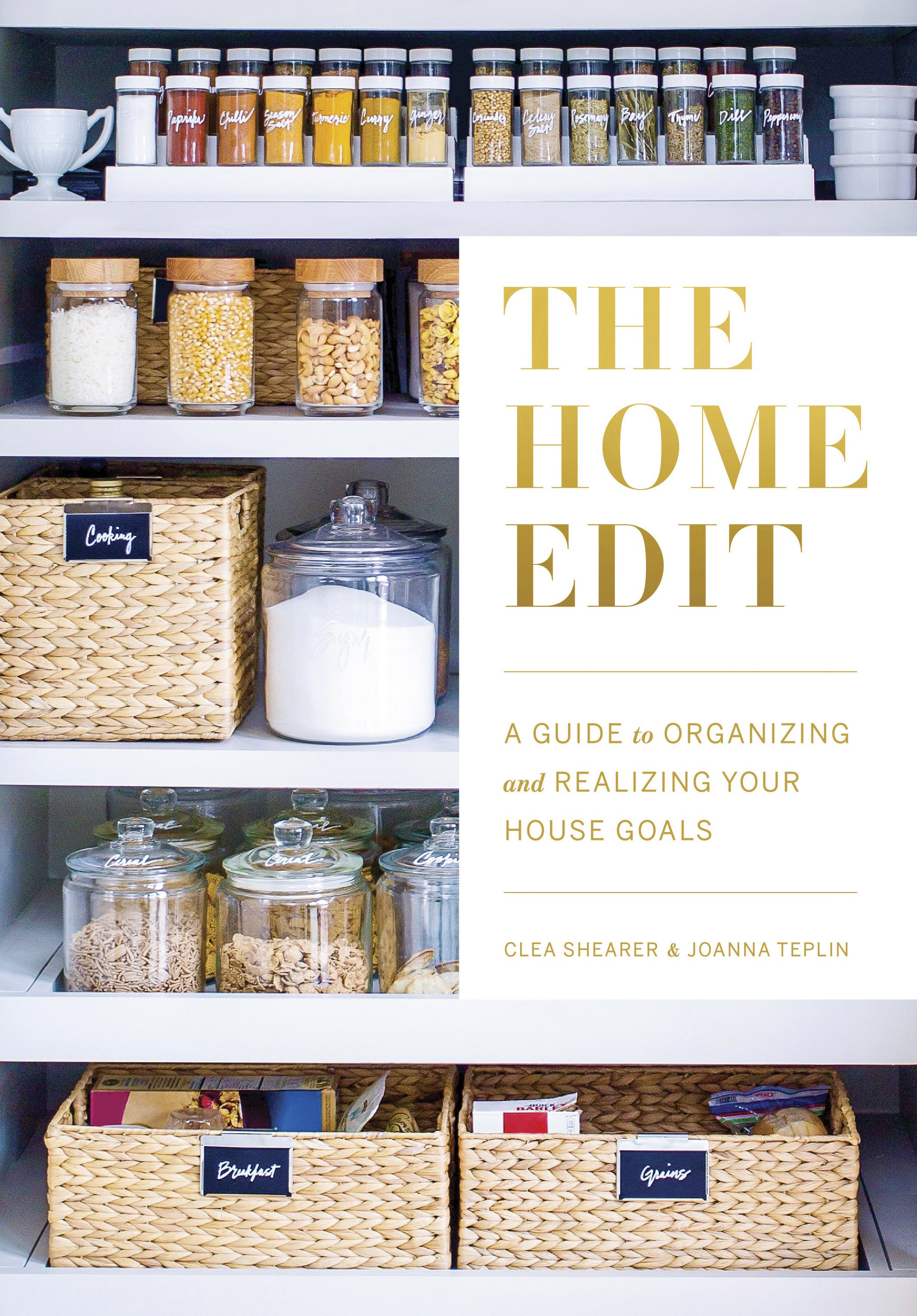 The Home Edit Cover - Organizing like an A-lister is a breeze — just ask The Home Edit cofounders, Clea Shearer and Joanna Teplin . Celebs such as Mandy Moore , Busy Philipps and Khloé Kardashian have trusted the organizational gurus to tidy up their spaces for years.