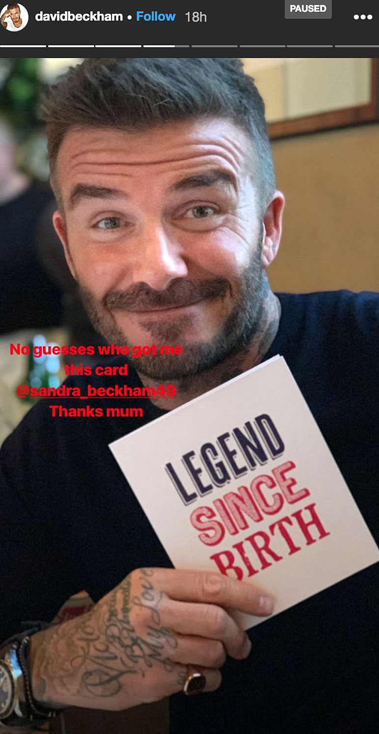 "David Beckham Birthday Party - David received an extra special card from his mom, Sandra West , which read, ""Legend since birth."" ""Thanks mum,"" he wrote."