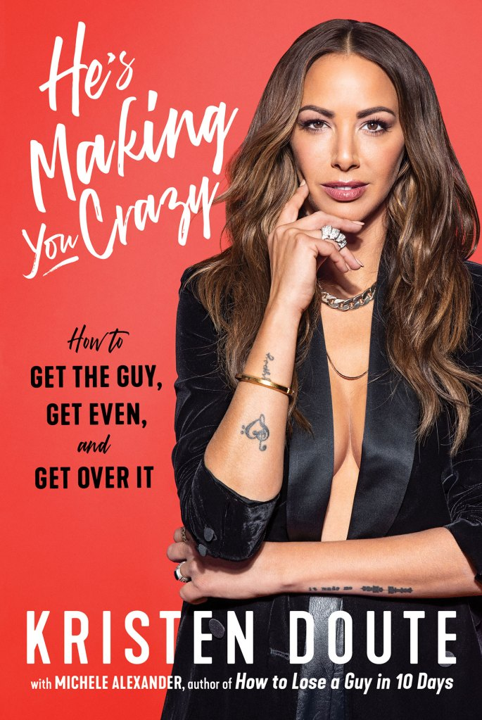 Hes Making You Crazy Book Cover Kristen Doute Admits Jax Taylor Chapter Was the Hardest