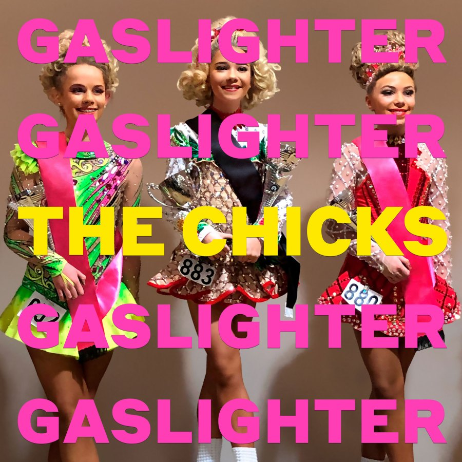 Gaslighter Dixie Chicks Change Their Name To The Chicks Call for Change
