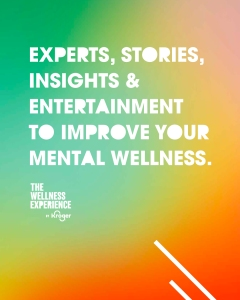 Mental Health Experts, Business Leaders and More Come Together for The Wellness Experience World Mental Health Day Summit and Concert