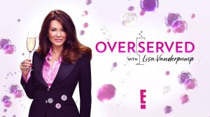 Why Lisa Vanderpump Wanted Do New Show Overserved
