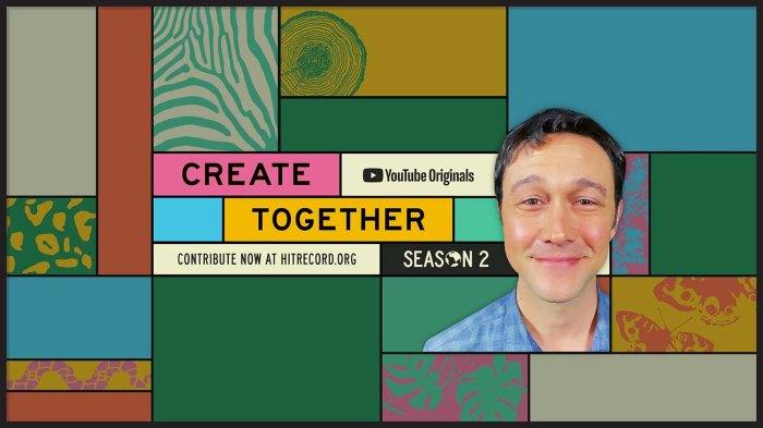 Joseph Gordon Levitt What Blew Me Away About Create Together Season 2