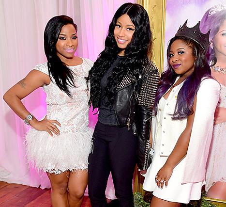 Antonia 'Toya' Wright, Nicki Minaj and Reginae Carter