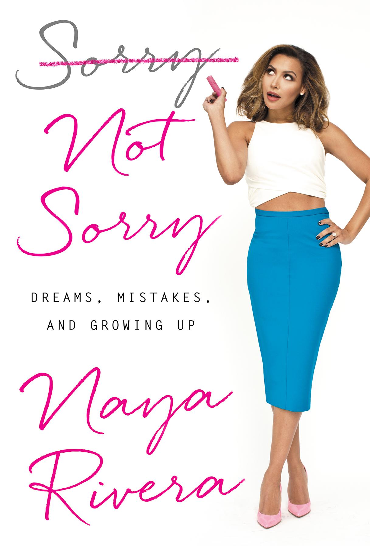 Naya Rivera's Sorry Not Sorry